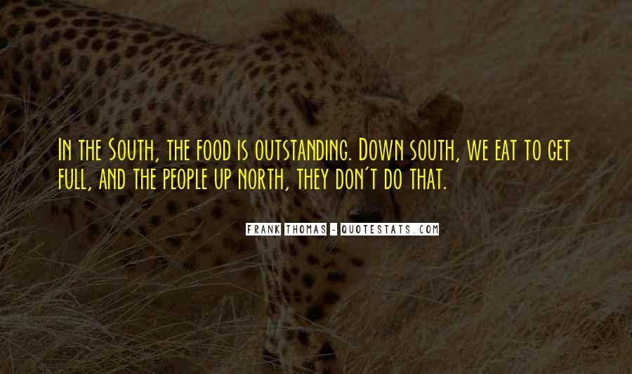 Quotes About Down South #1264685