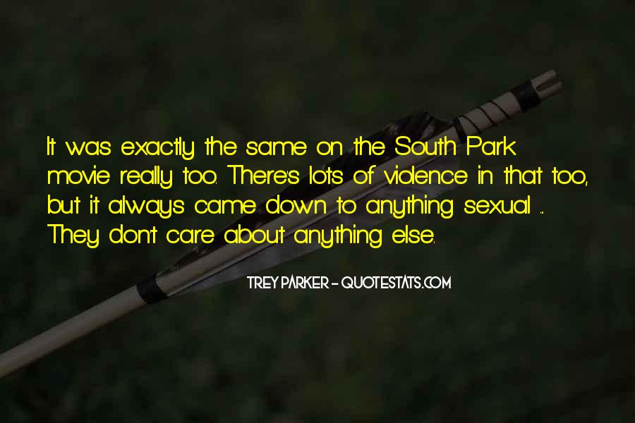 Quotes About Down South #1368315