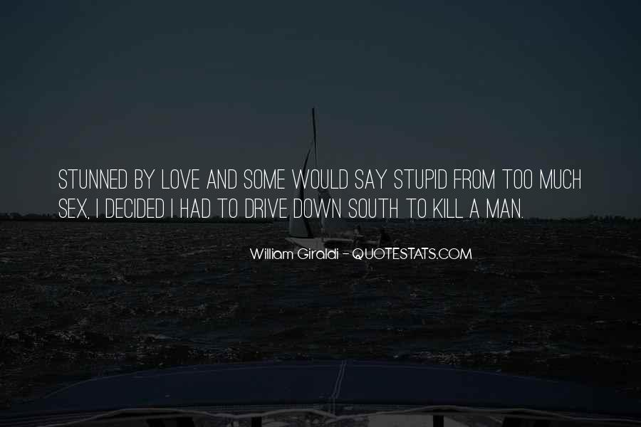 Quotes About Down South #137718
