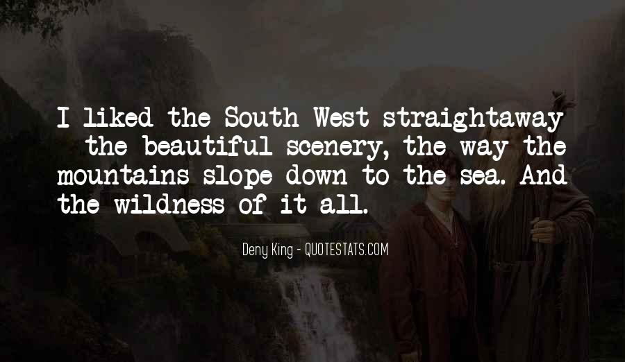 Quotes About Down South #1626276