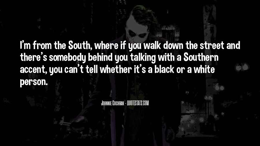 Quotes About Down South #777598