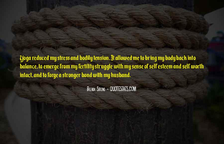 Quotes About Struggle And Stress #1284541