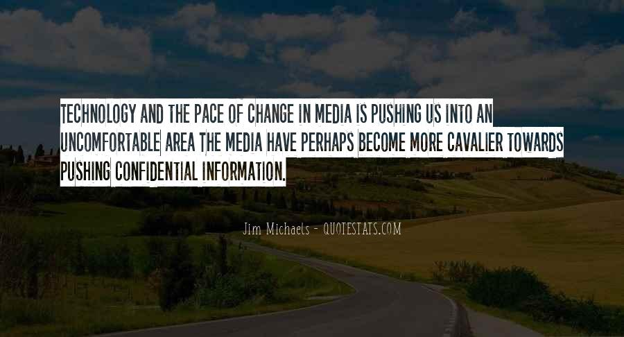 Quotes About Pace Of Change #1023284