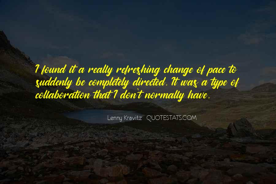 Quotes About Pace Of Change #1179603