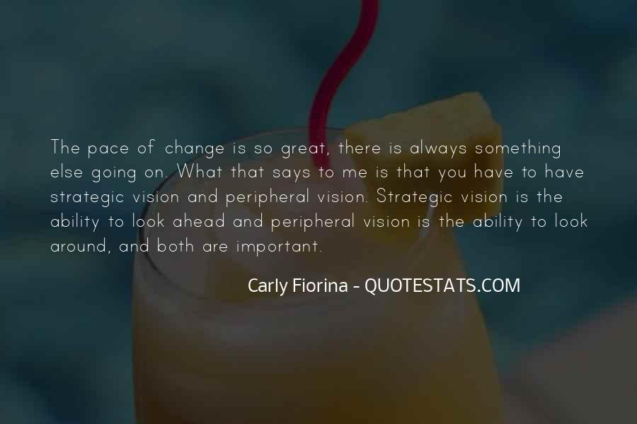 Quotes About Pace Of Change #1288260