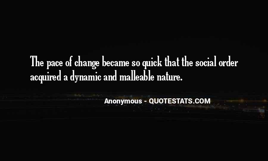 Quotes About Pace Of Change #1289082