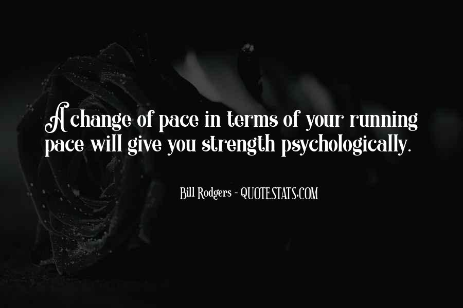 Quotes About Pace Of Change #1401000