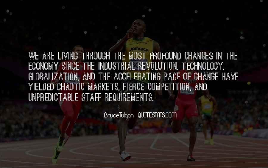 Quotes About Pace Of Change #1430226
