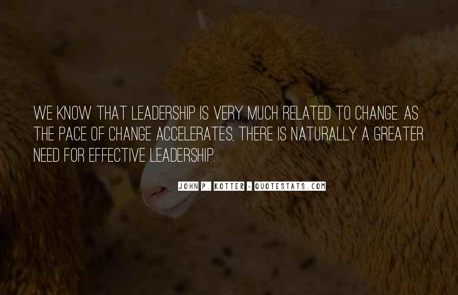 Quotes About Pace Of Change #1503654