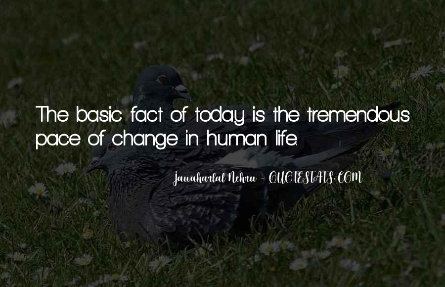 Quotes About Pace Of Change #1577720