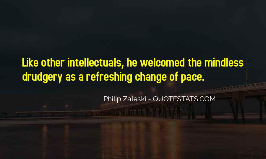 Quotes About Pace Of Change #1679531