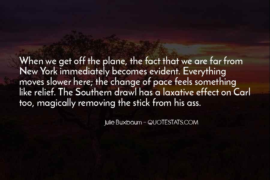 Quotes About Pace Of Change #1710220