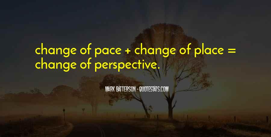 Quotes About Pace Of Change #1739191