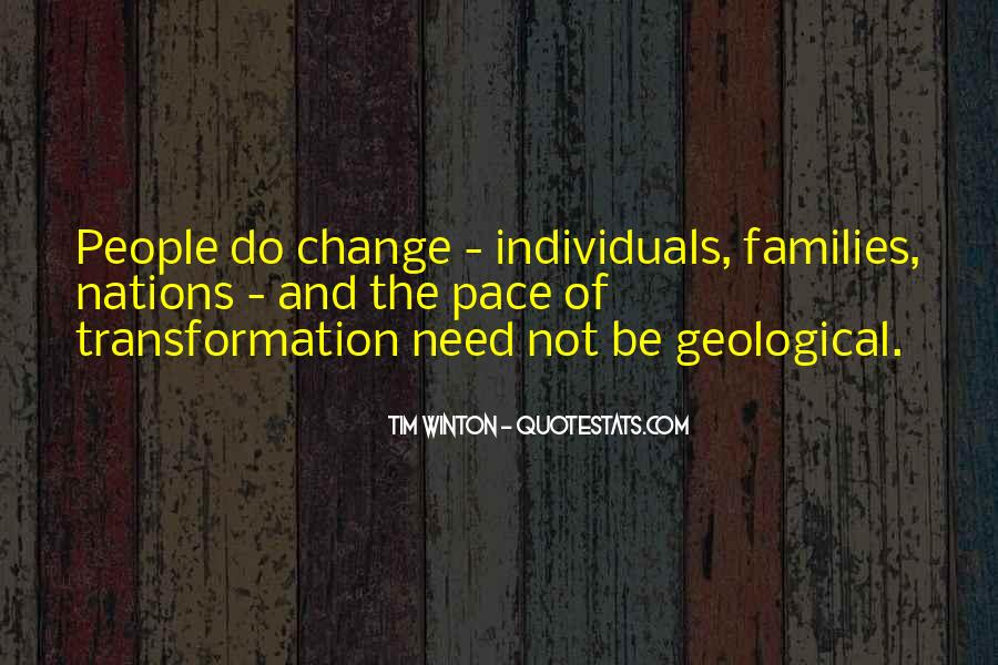 Quotes About Pace Of Change #1833375