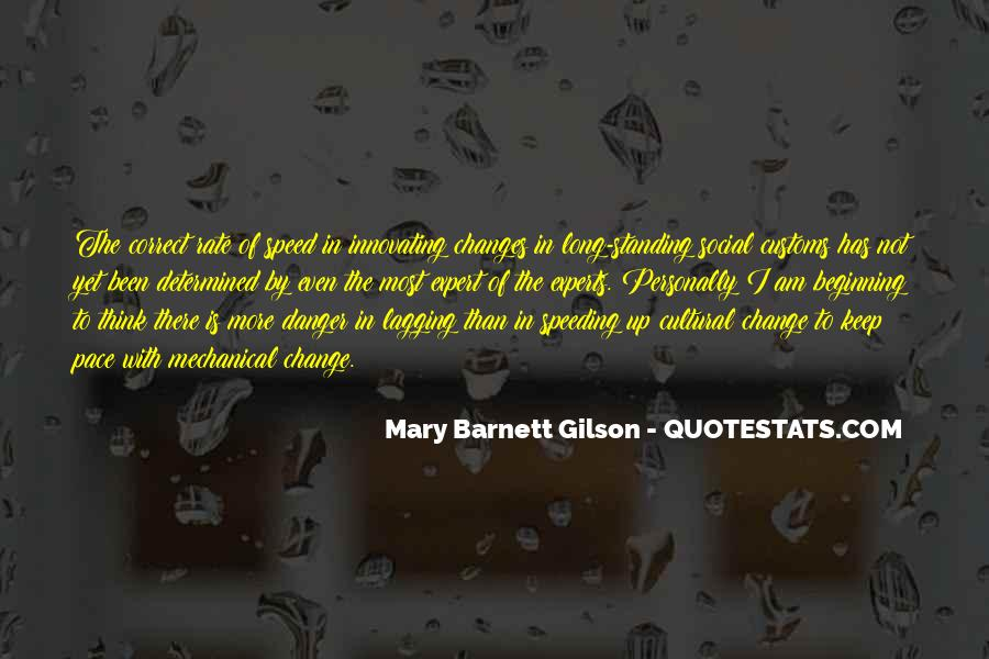Quotes About Pace Of Change #1850329