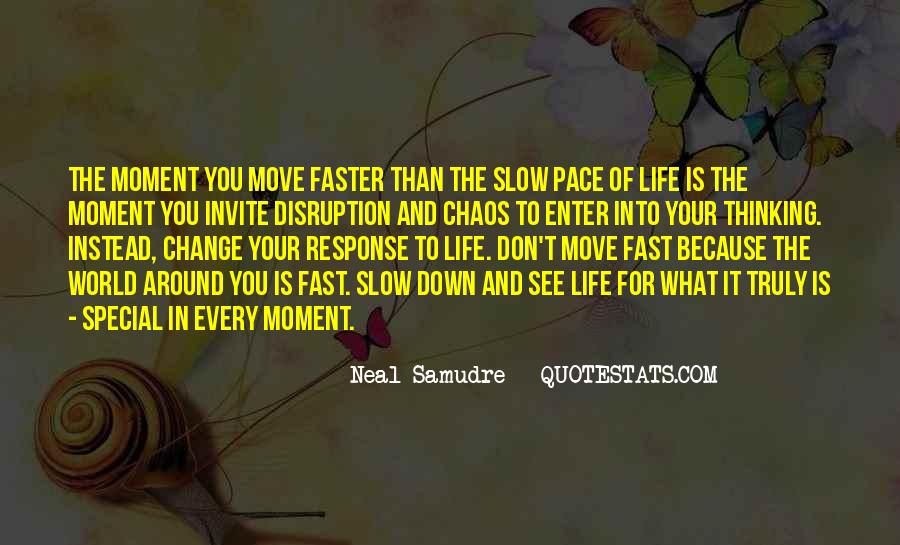 Quotes About Pace Of Change #383003