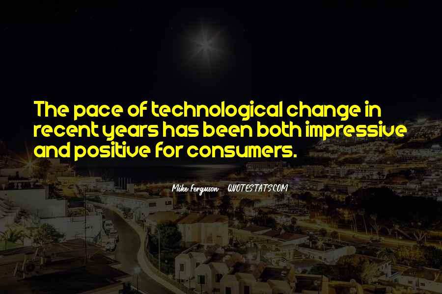 Quotes About Pace Of Change #952625
