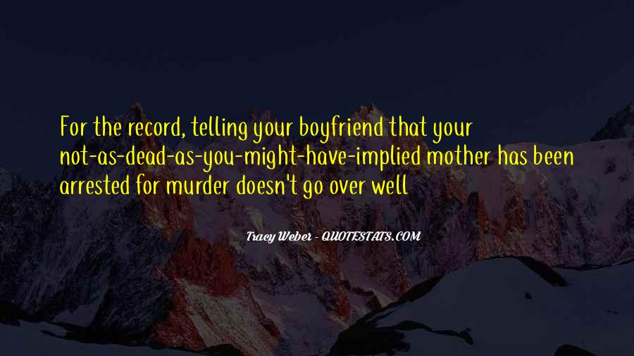 Quotes About Your Dead Mother #1091078