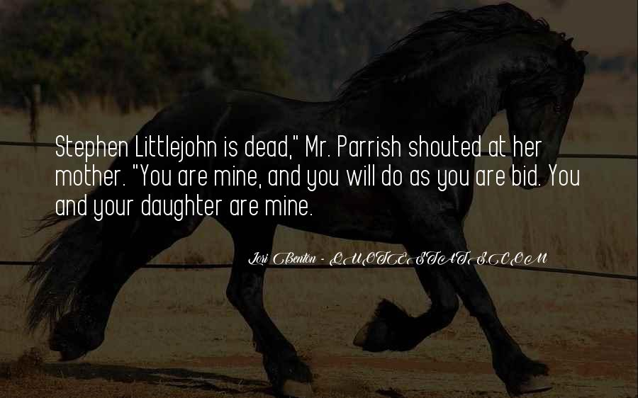 Quotes About Your Dead Mother #1145569