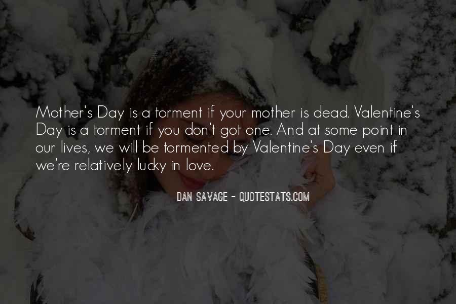 Quotes About Your Dead Mother #1297815