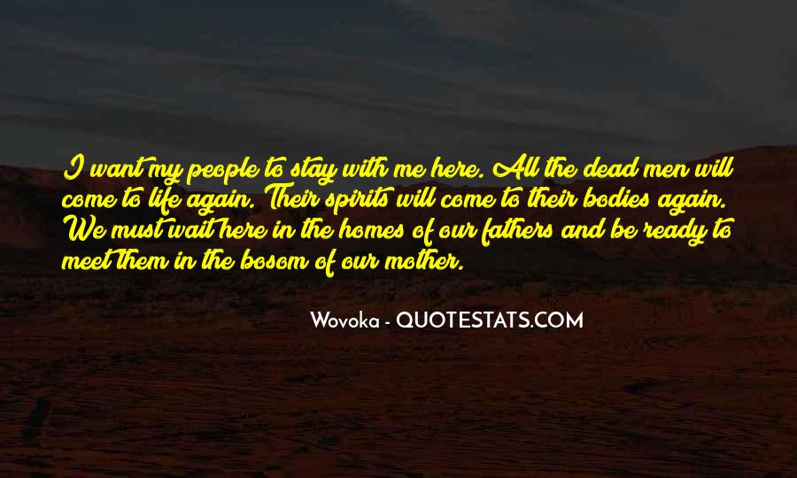Quotes About Your Dead Mother #16272