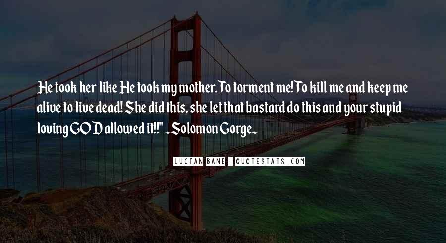 Quotes About Your Dead Mother #1690345