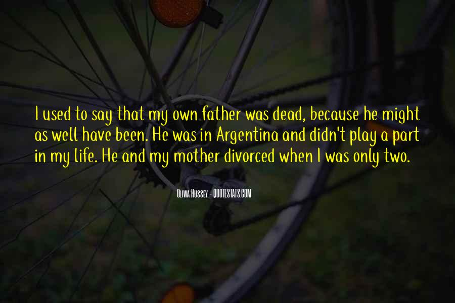 Quotes About Your Dead Mother #222482