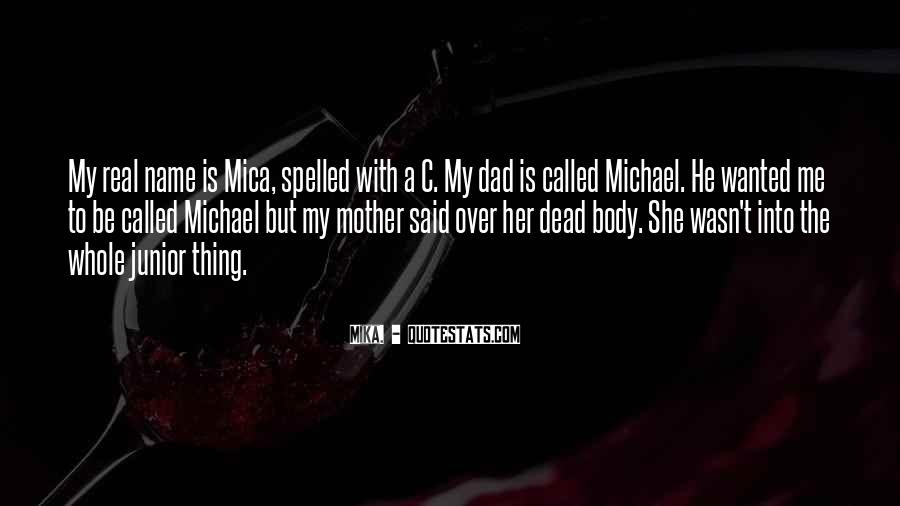 Quotes About Your Dead Mother #229993