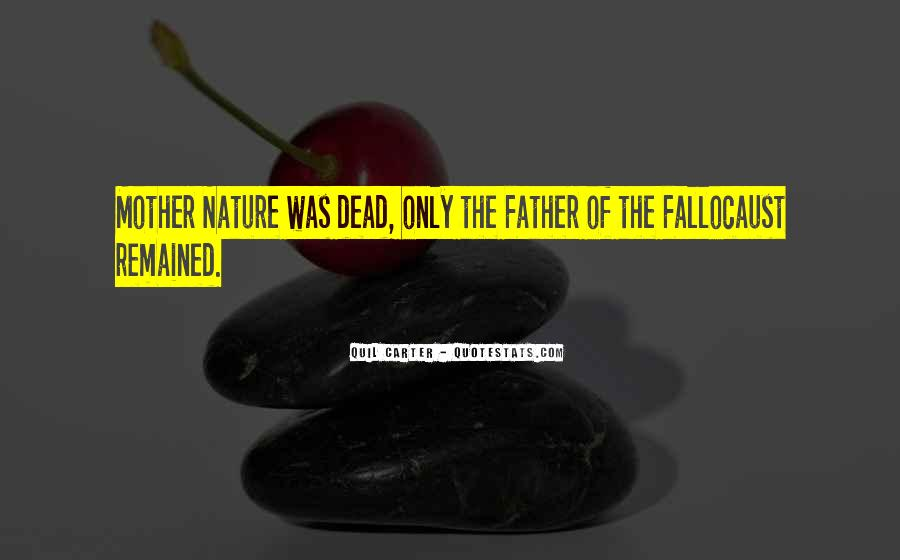Quotes About Your Dead Mother #252738