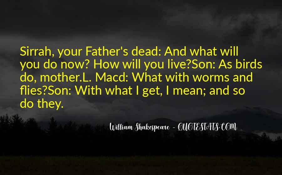 Quotes About Your Dead Mother #295454