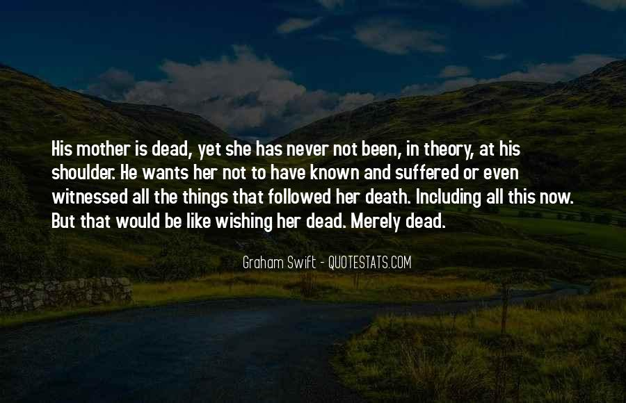 Quotes About Your Dead Mother #300865