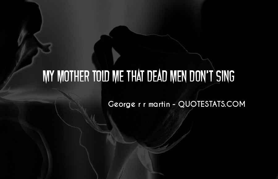 Quotes About Your Dead Mother #331201