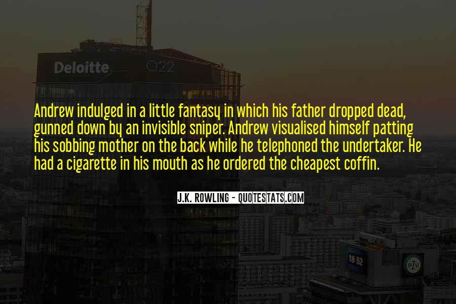 Quotes About Your Dead Mother #404350