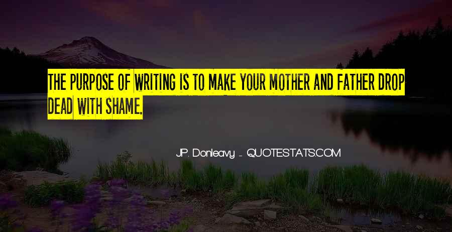 Quotes About Your Dead Mother #591806