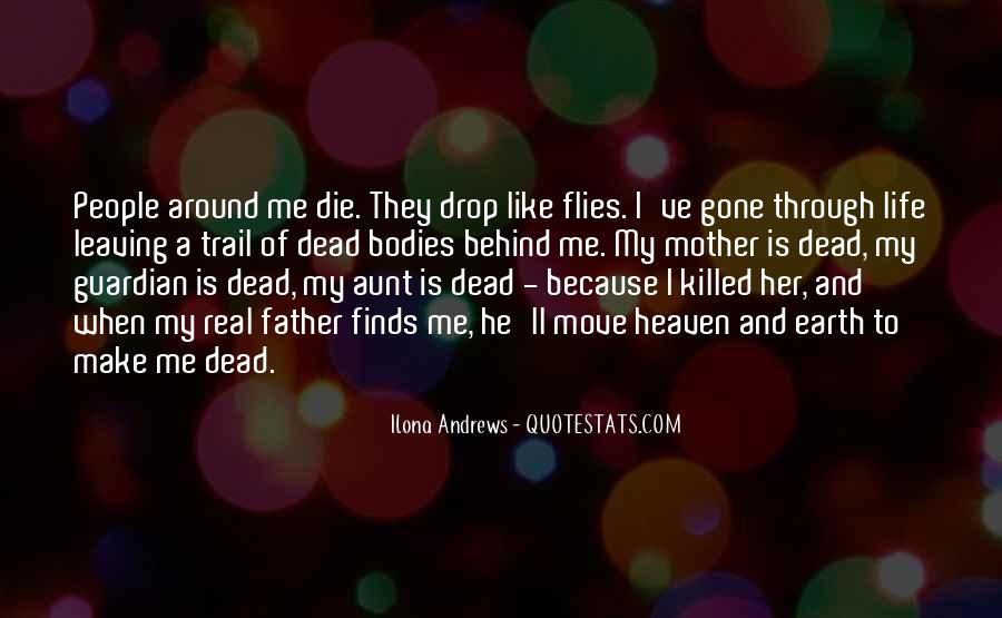 Quotes About Your Dead Mother #604561
