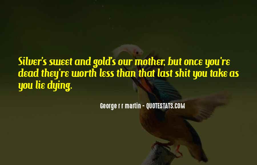 Quotes About Your Dead Mother #724918