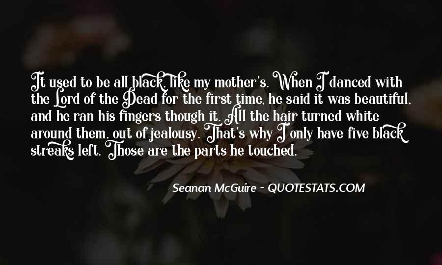Quotes About Your Dead Mother #757269