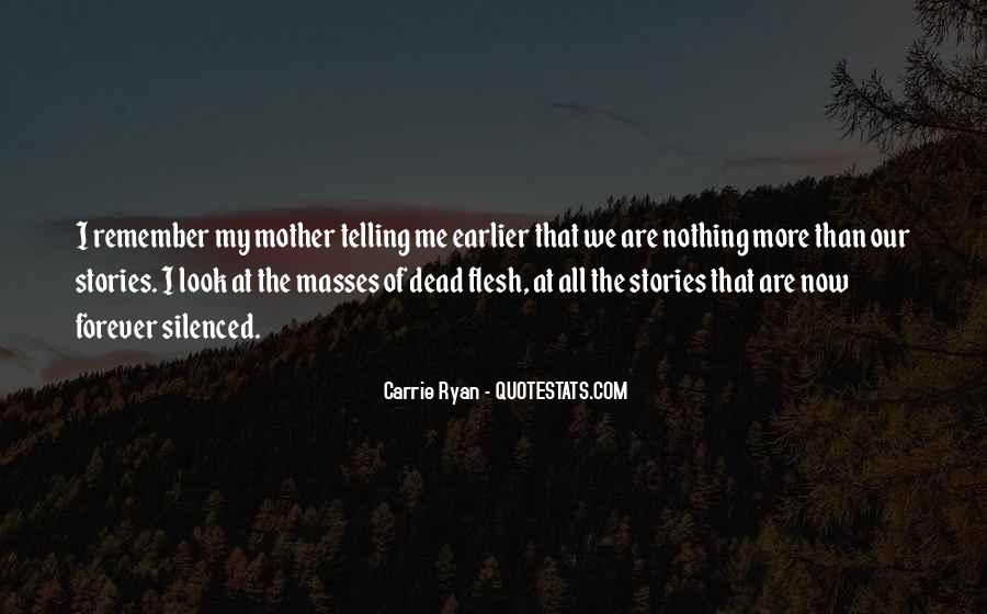Quotes About Your Dead Mother #787969