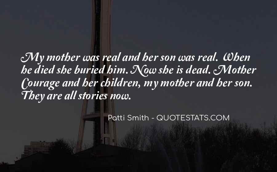 Quotes About Your Dead Mother #924605
