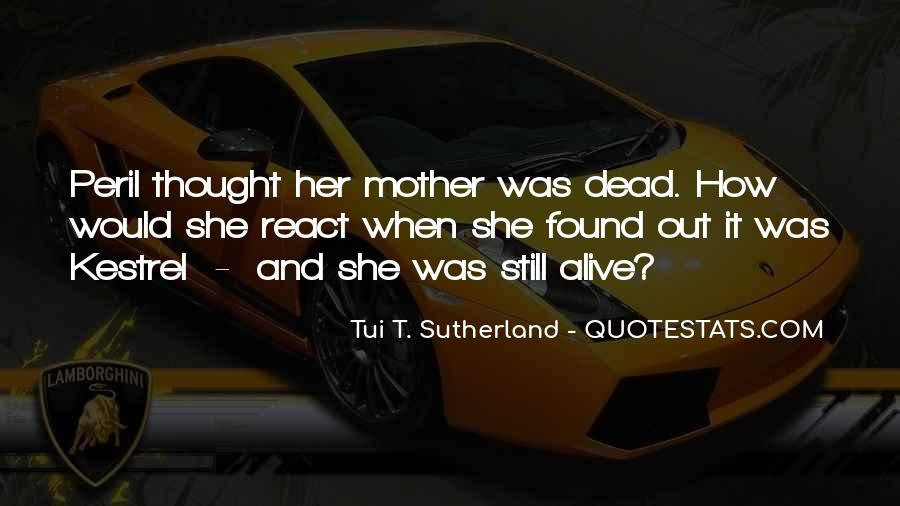 Quotes About Your Dead Mother #98361