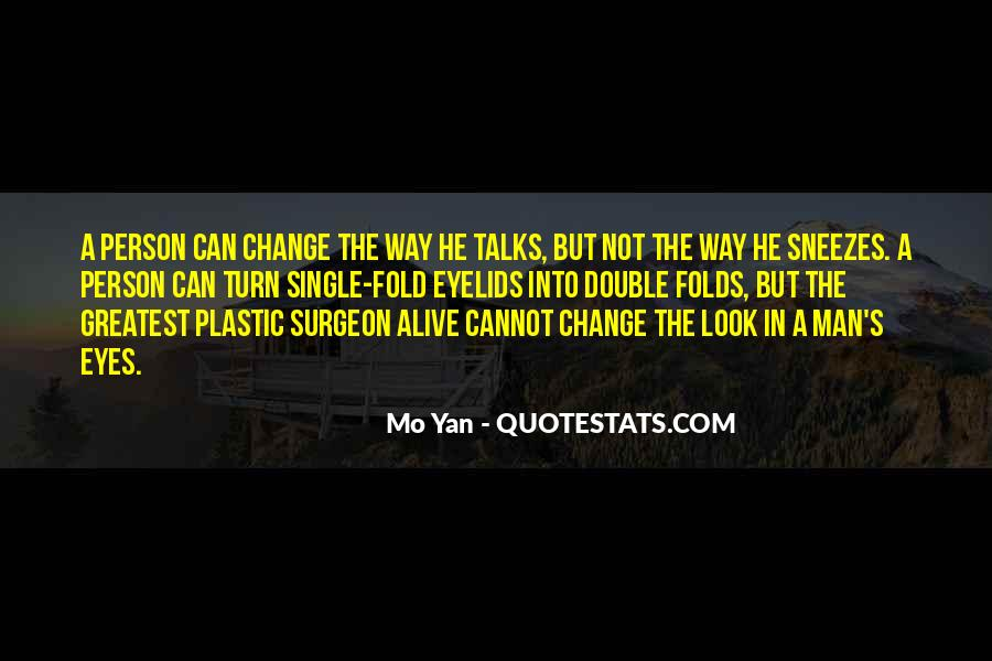 Quotes About Plastic Person #1508304