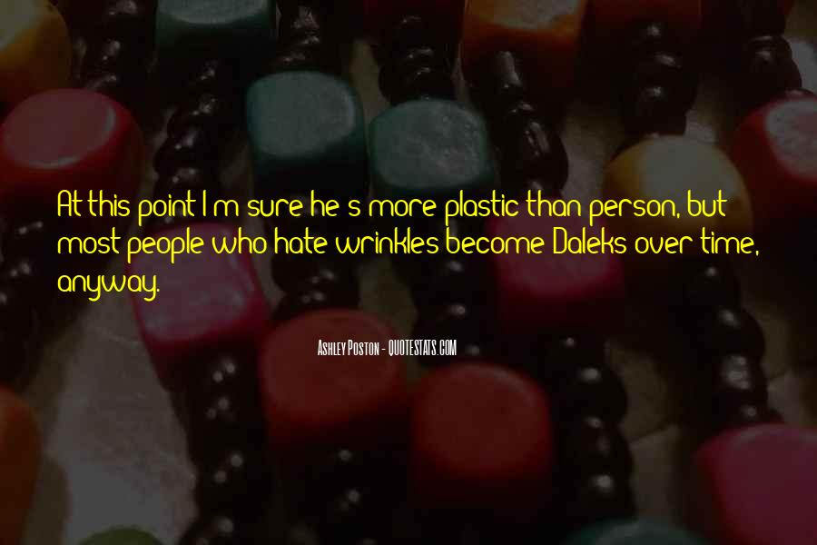 Quotes About Plastic Person #1685038