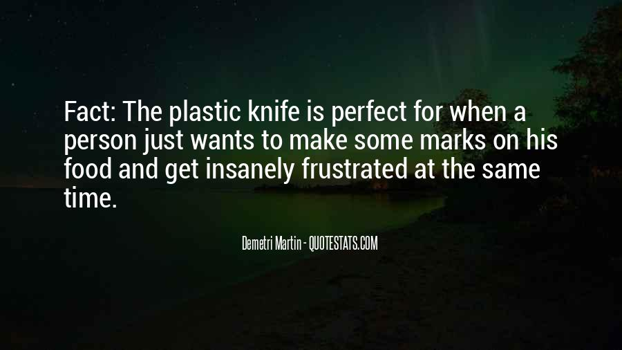 Quotes About Plastic Person #1710089