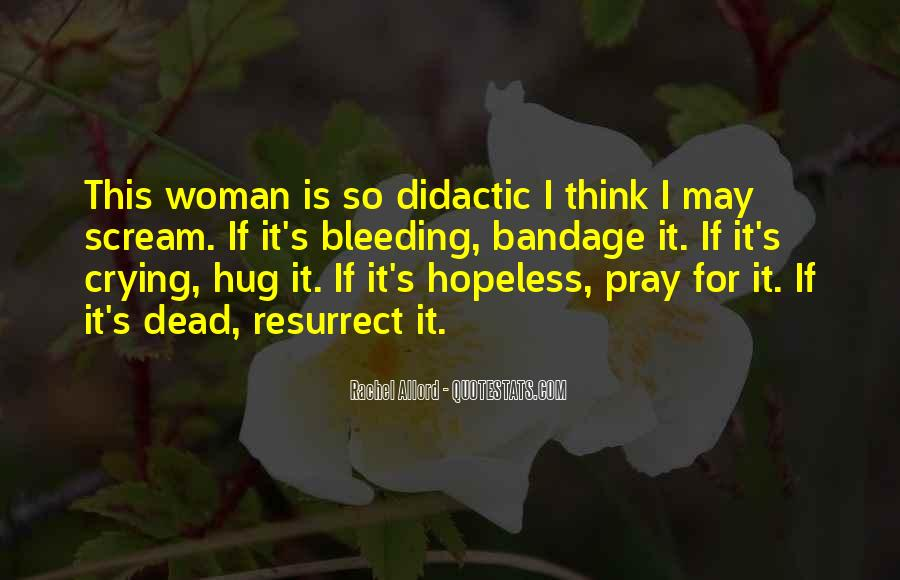 Quotes About Didactic #1821313