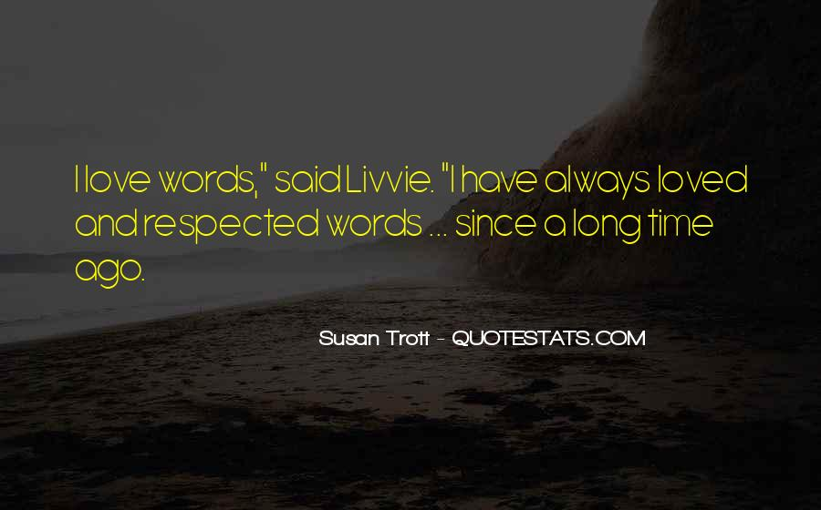 Quotes About Time For Your Loved One #52839