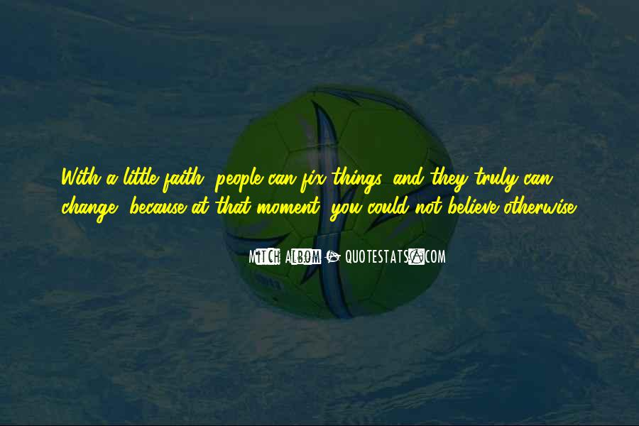Quotes About Having Little Faith #115044