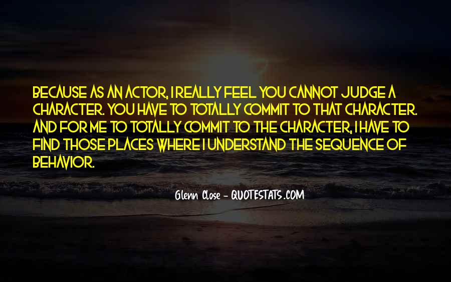 Quotes About Judging Character #1127991