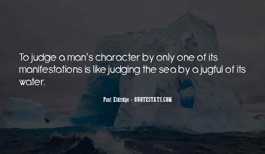 Quotes About Judging Character #1171284