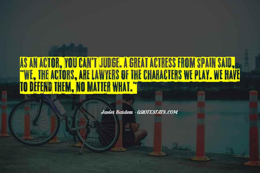 Quotes About Judging Character #1237351