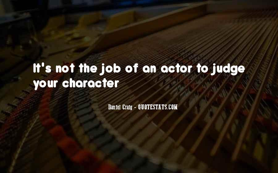 Quotes About Judging Character #1271356